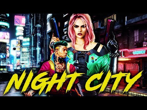 Cyberpunk 2077: Everything You Need to Know about Night City – Cyberpunk Lore #1