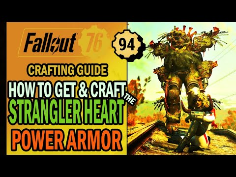 Fallout 76 – How to Get & CRAFT The Strangler Heart Power Armor from Vault 94 | Crafting Guide
