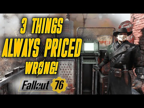 3 THINGS ALWAYS PRICED WRONG! | Fallout 76 Player Vending Tips