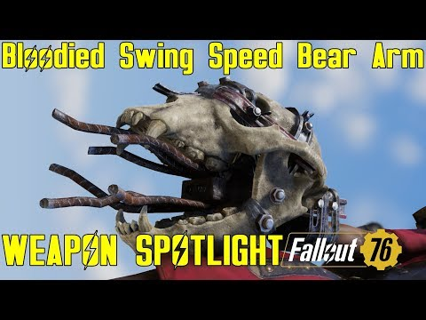 Fallout 76: Weapon Spotlights: Bloodied Swing Speed Bear Arm