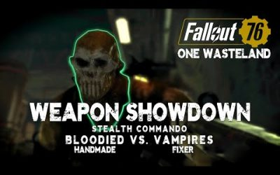 Bloodied Handmade Vs. Vampire's Fixer – Fallout 76 One Wasteland Weapon Showdown