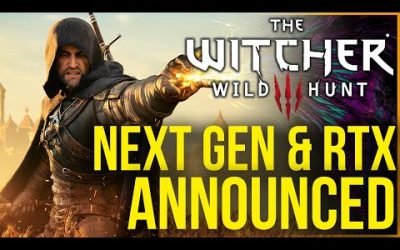 The Witcher 3 is Going Next Generation & RTX and HDR Confirmed & CD Projekt Financial Results