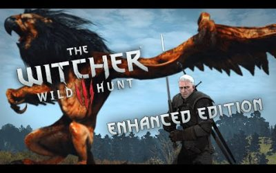 Witcher 3 Enhanced Edition – New Witcher Experience