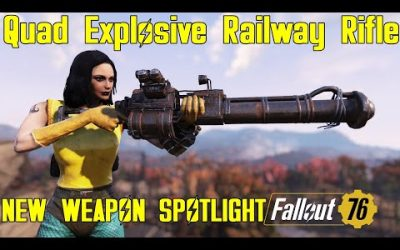 Fallout 76: New Weapon Spotligths: Quad Explosive Railway Rifle