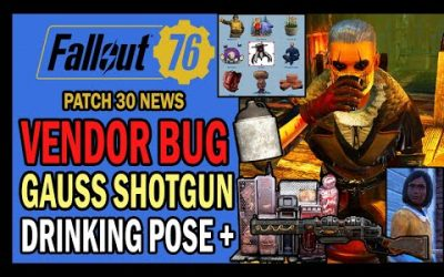 Vendor Bug, Gauss Shotgun Issue, New Poses, ATX Library, Toxic Gin Gone & More | Fallout 76 News